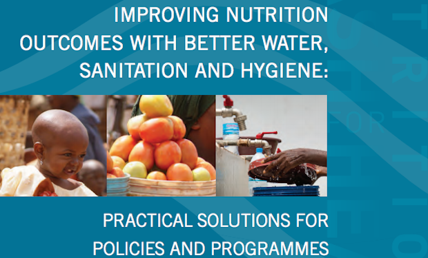 NEW REPORT: Improving Nutrition Outcomes With Better Water, Sanitation and Hygiene